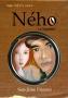 Ného Le Vagalaäm (Tome 2 Saga Néva)